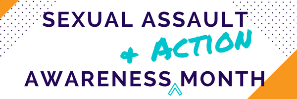 Sexual Assault Awareness Month in purple text with teal + Action added